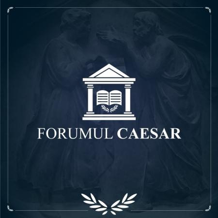 Forumul CAESAR: România în 3D: 60 de soluții pentru România democratică, dezvoltată, demnă