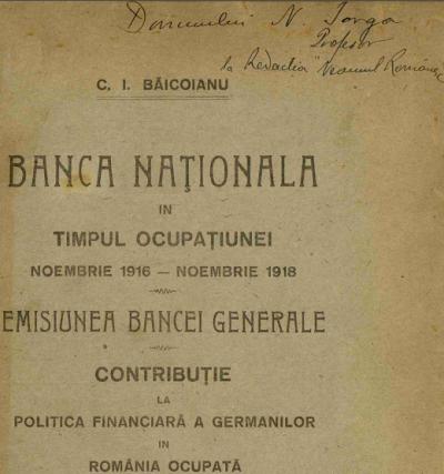 BNR în Marele Război. Avantajele unei bănci centrale private independente.