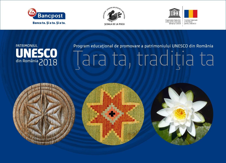 """""""Țara ta, tradiția ta"""" – primul program educațional axat pe promovarea Patrimoniului UNESCO din România – se extinde la nivel național"""