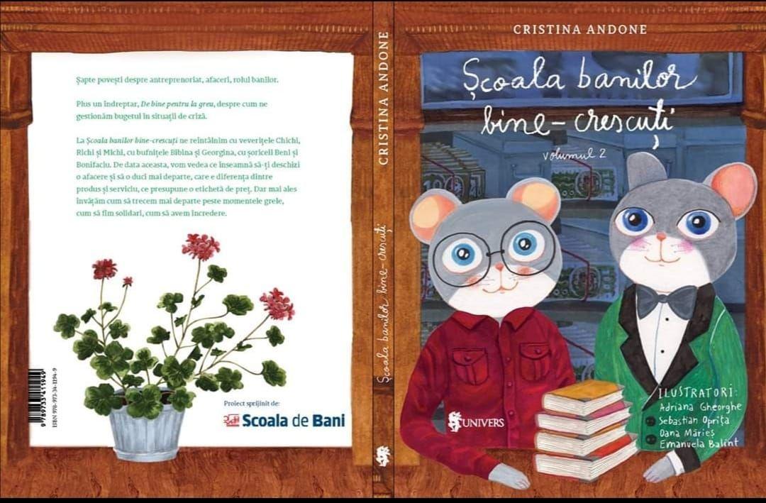 Banca Comercială Română și Editura Univers lansează volumul II din cartea Școala banilor bine-crescuți care conține prima poveste din România despre cum ne gestionăm resursele  în timpuri de criză